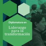 Convocatoria 2019: Liderazgo para la Transformación